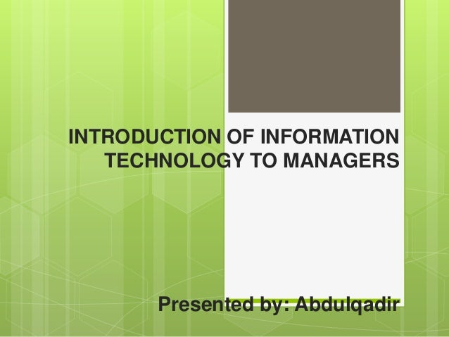 Technology Management Image: Introduction Of Information Technology To Managers