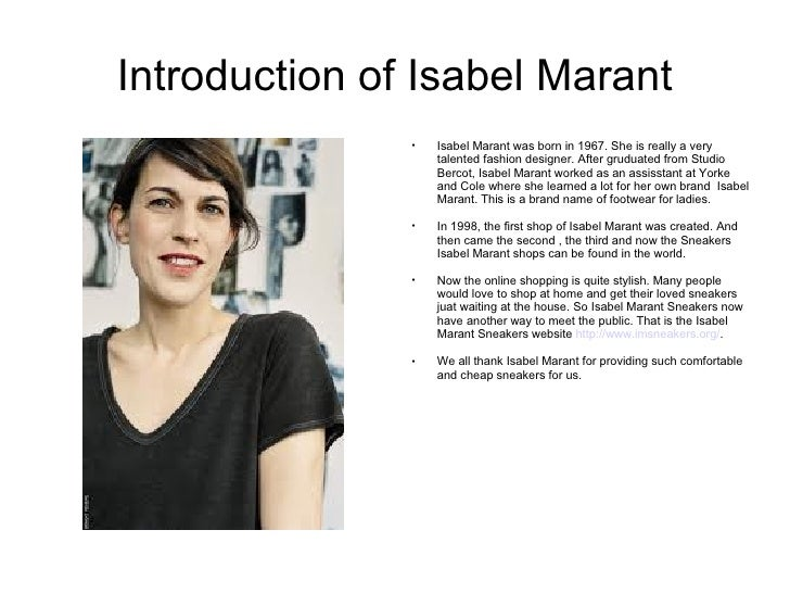 Introduction of Isabel Marant  Isabel Marant was born in