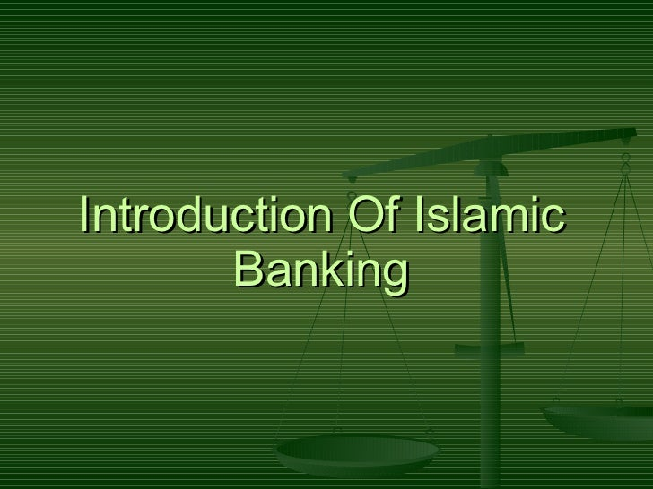 Introduction Of Islamic Banking