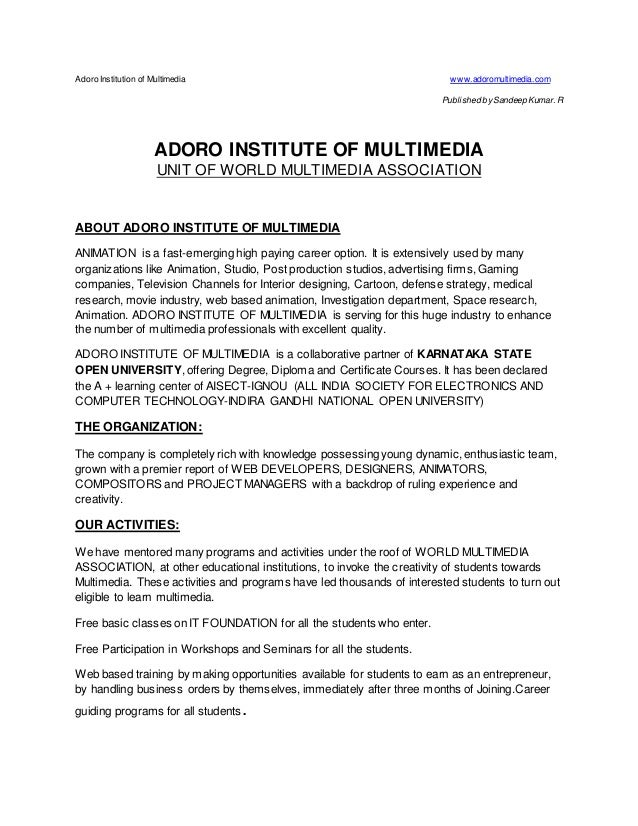 Adoro Institution of Multimedia www.adoromultimedia.com Published bySandeep Kumar. R ADORO INSTITUTE OF MULTIMEDIA UNIT OF...
