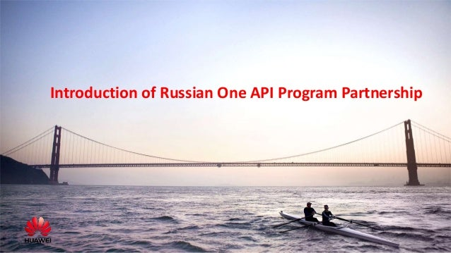 Introduction of Russian One API Program Partnership