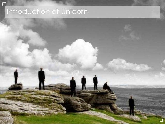 Introduction of Unicorn