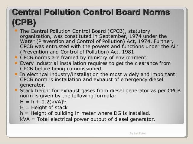 Central Pollution Control Board NormsCentral Pollution Control Board Norms (CPB)(CPB)  The Central Pollution Control Boar...