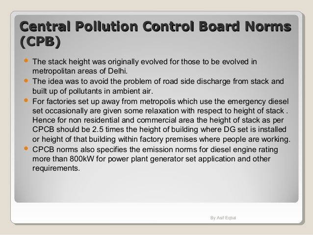 Central Pollution Control Board NormsCentral Pollution Control Board Norms (CPB)(CPB)  The stack height was originally ev...