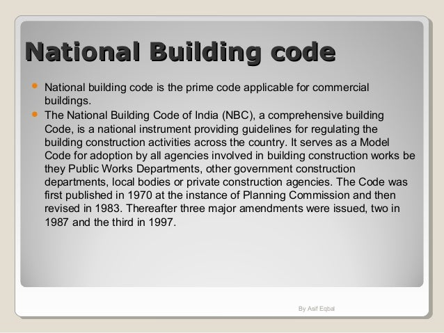 National Building codeNational Building code  National building code is the prime code applicable for commercial building...