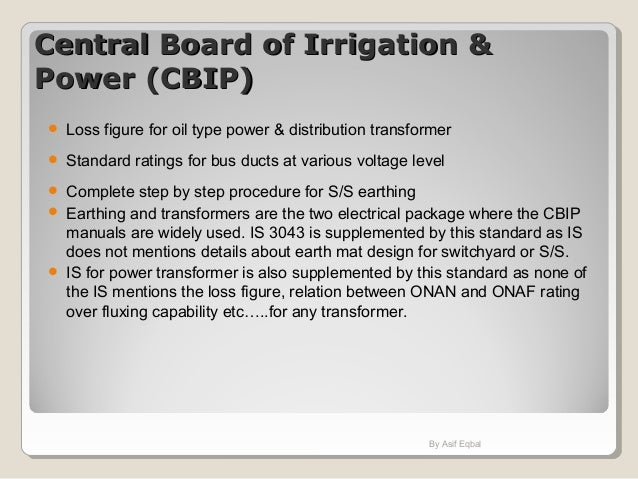 Central Board of Irrigation &Central Board of Irrigation & Power (CBIP)Power (CBIP)  Loss figure for oil type power & dis...