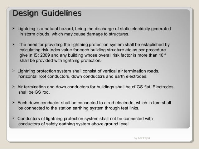 Design GuidelinesDesign Guidelines  Lightning is a natural hazard, being the discharge of static electricity generated in...