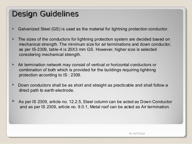 Design GuidelinesDesign Guidelines  Galvanized Steel (GS) is used as the material for lightning protection conductor.  T...