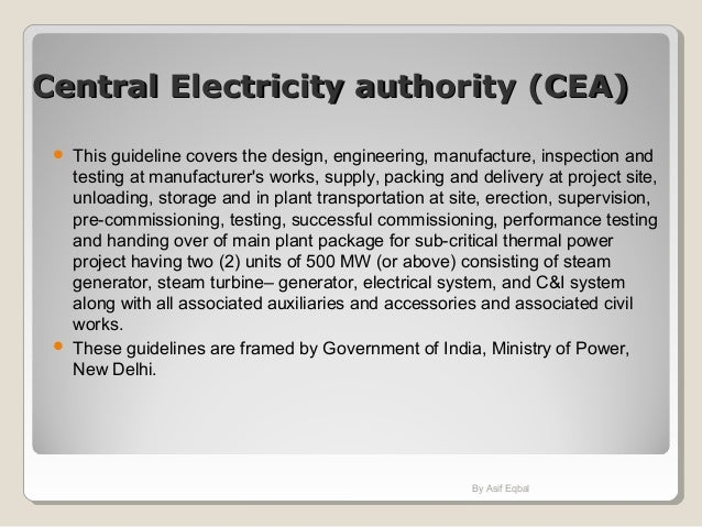 Central Electricity authority (CEA)Central Electricity authority (CEA)  This guideline covers the design, engineering, ma...