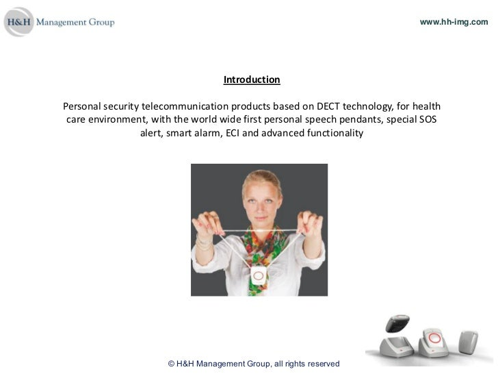 www.hh-img.com                                   IntroductionPersonal security telecommunication products based on DECT te...