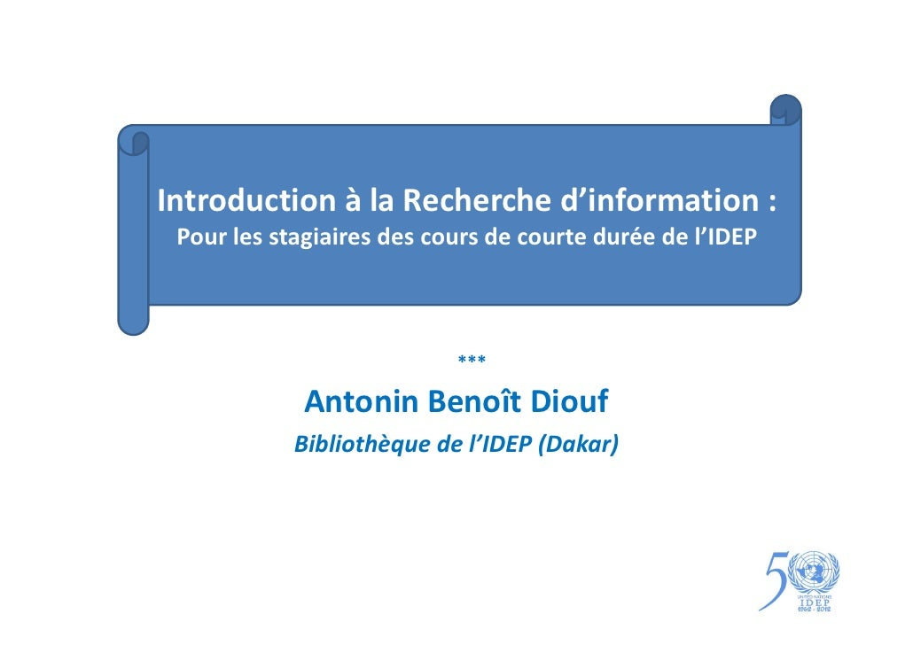 Introduction à la Recherche d'information : Pour les stagiaires des cours de courte durée de l'IDEP                       ...