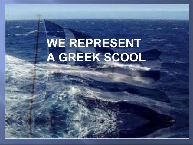 WE REPRESENTA GREEK SCOOL