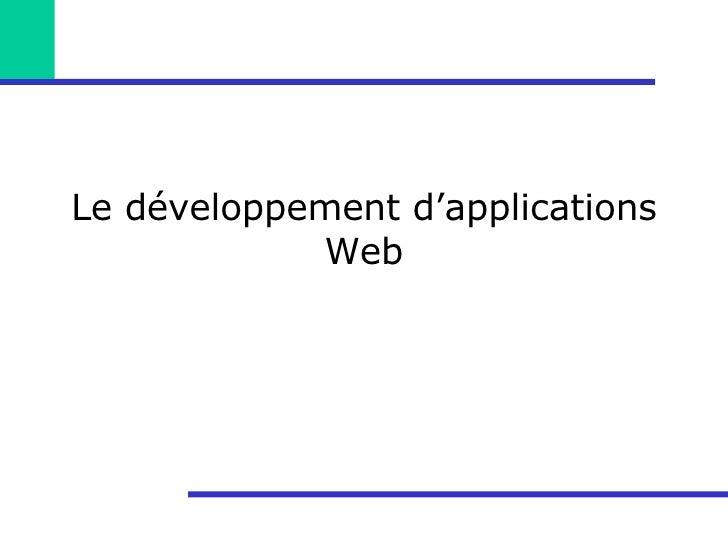 Le développement d'applications Web