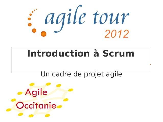 Introduction à Scrum  Un cadre de projet agile