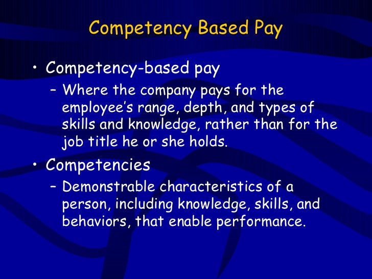an introduction to the skill based pay in companies an effective compensation A skill-based approach to compensation is built on which of the following characteristics the greater the variety of job-related skills a worker possesses, the more he/she should be paid skill-based pay plans pose some risks to the organization, such as:.