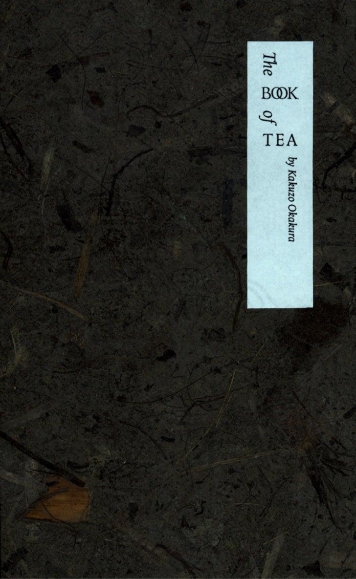 THE BOOK OF TEAby Kakuzo Okakura