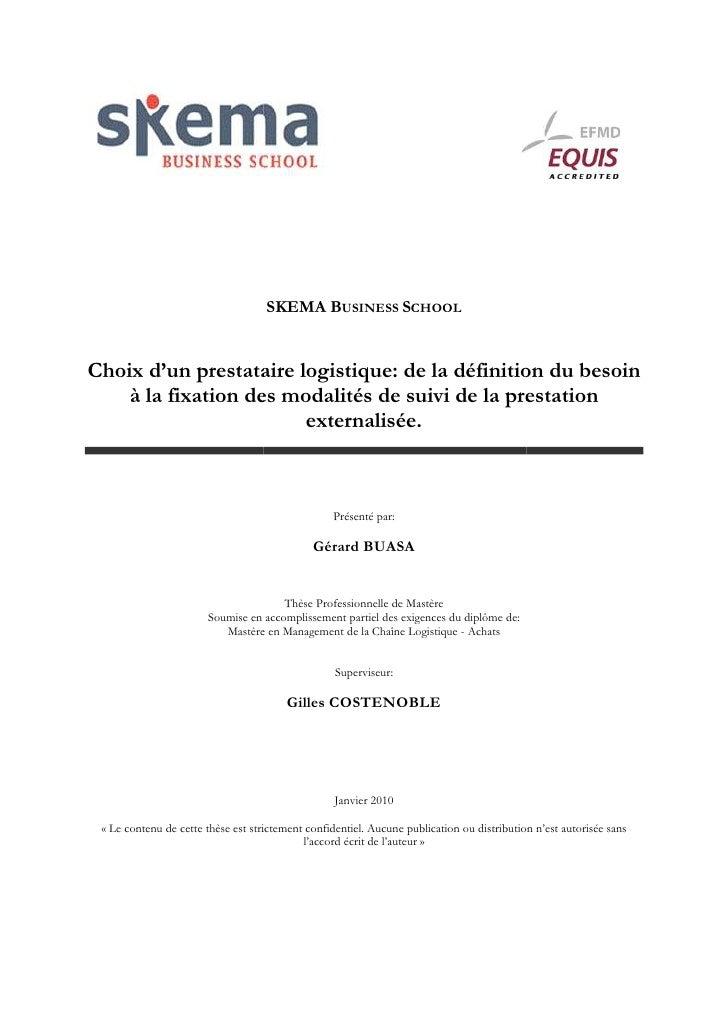 SKEMA BUSINESS SCHOOL   Choix d'un prestataire logistique: de la définition du besoin     à la fixation des modalités de s...