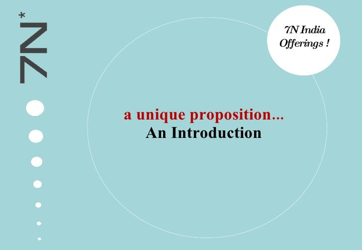a unique proposition... An Introduction 7N India Offerings !