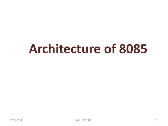 Introduction to 8085svv for Architecture 8085