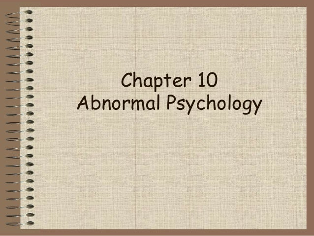 Chapter 10 Abnormal Psychology