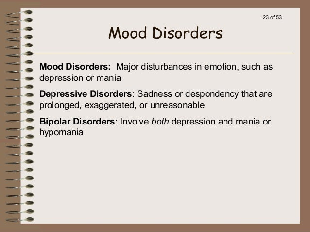 Mood Disorder Symptoms, Causes and Effect