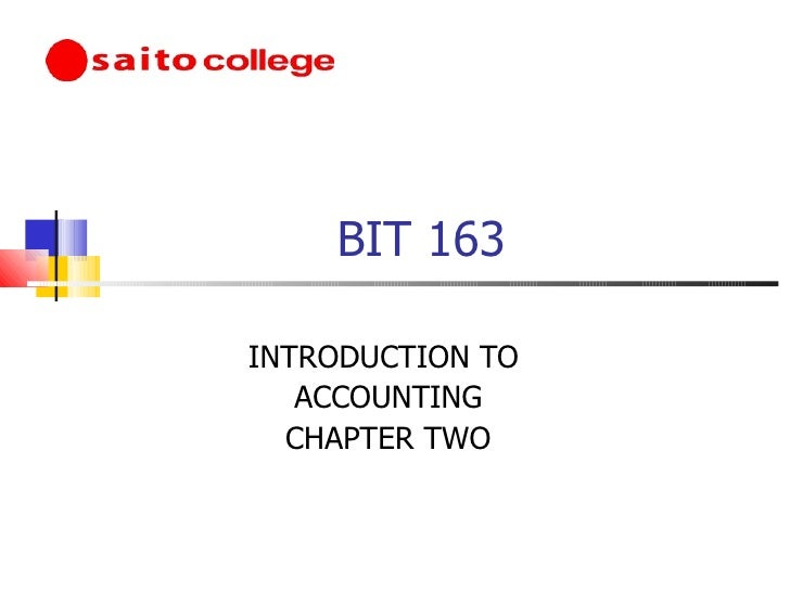 BIT 163 INTRODUCTION TO  ACCOUNTING CHAPTER TWO