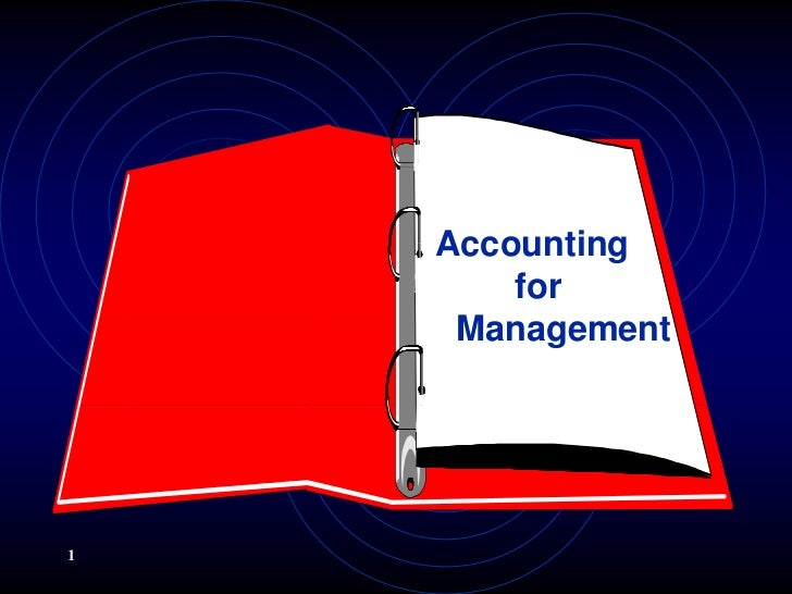 Accounting        for     Management1