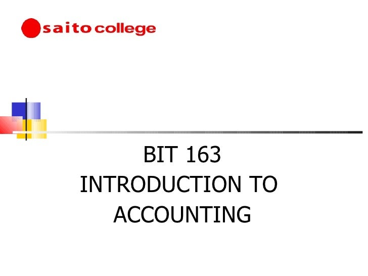 BIT 163 INTRODUCTION TO  ACCOUNTING