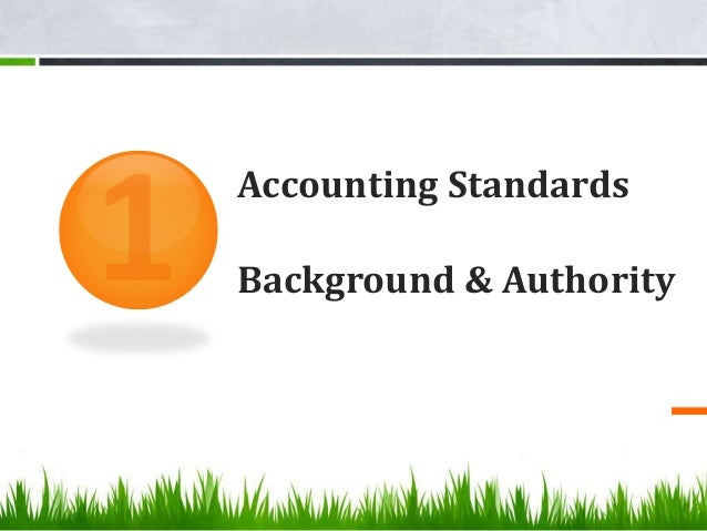 Accounting Standards Background & Authority