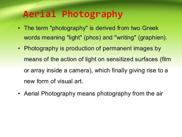 Introduction To Aerial Photography And Photogrammetry Ppt