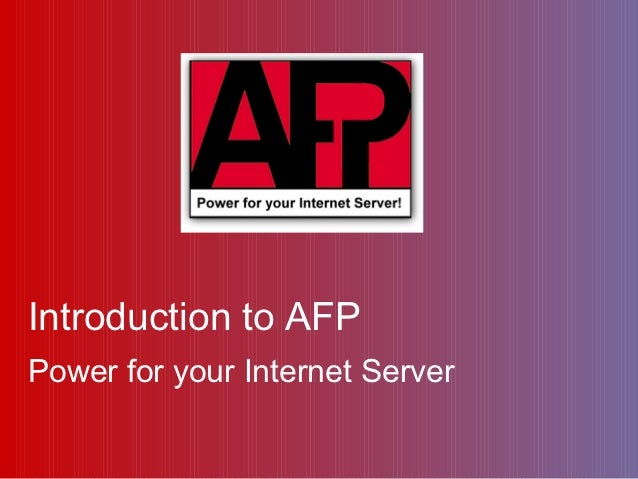 Introduction to AFPPower for your Internet Server