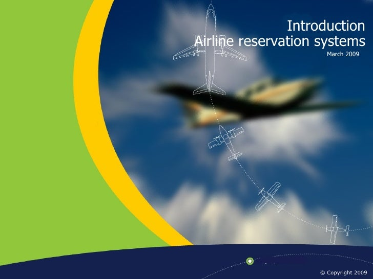 Introduction To Airline Reservation Systems