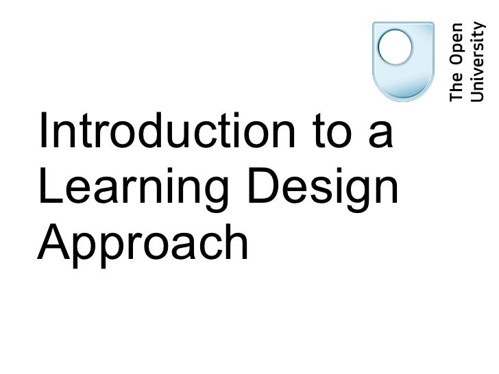 Introduction to a Learning Design Approach
