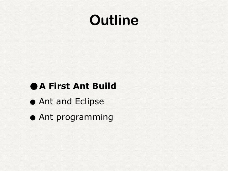 Introduction to Apache Ant
