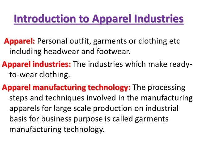 history of garment industry introduction to garment manufacturing