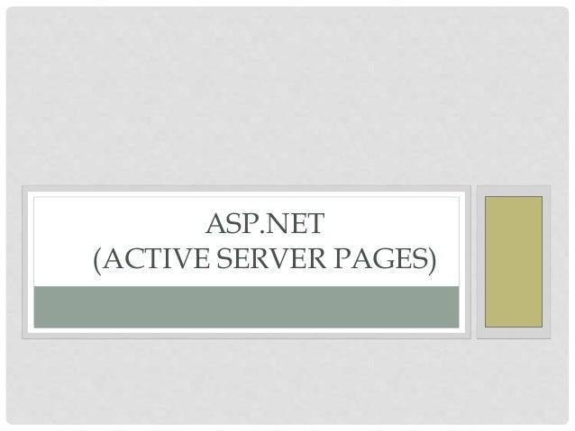 ASP.NET  (ACTIVE SERVER PAGES)