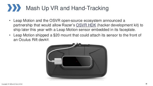 Mash Up VR and Hand-Tracking • Leap Motion and the OSVR open-source ecosystem announced a partnership that would allow Raz...
