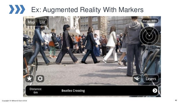 Ex: Augmented Reality With Markers Copyright © William El Kaim 2016 45