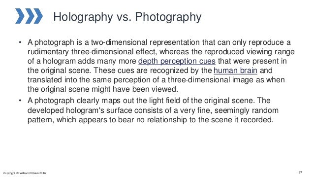Holography vs. Photography • A photograph is a two-dimensional representation that can only reproduce a rudimentary three-...