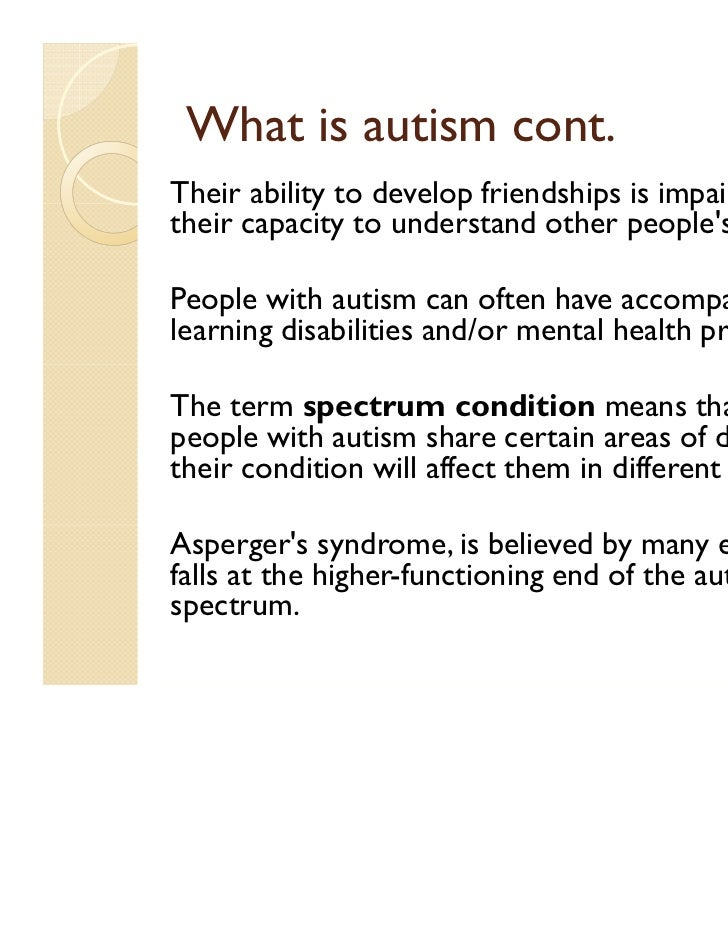 """introduction to autism Our friends and the rest of the family"""" """"how much should we tell our child's  school about their autism spectrum disorder"""" """"do we have to tell anyone about  the."""