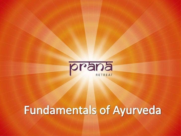 Fundamentals of Ayurveda<br />