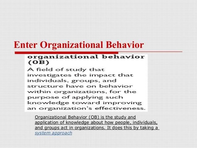 an introduction and an analysis of the organizational behavior Kurt lewin's force field analysis organizational behavior (ob) 1 ob – introduction organizational behavior 2.