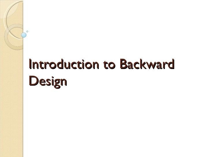 Introduction to BackwardDesign