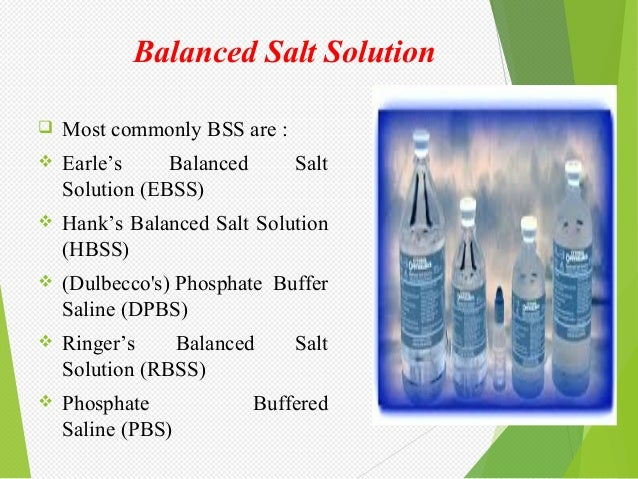 Introduction to balanced salt solution and its modifications