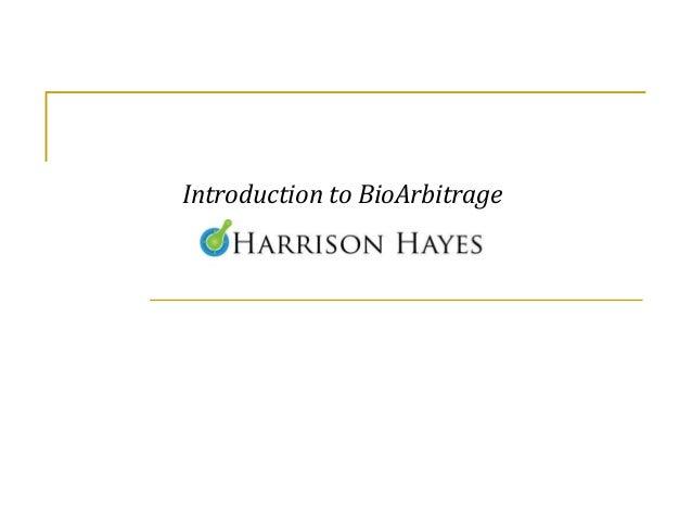 Introduction to BioArbitrage