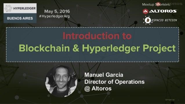 @rmgarciap Manuel Garcia Director of Operations @ Altoros #HyperledgerArg