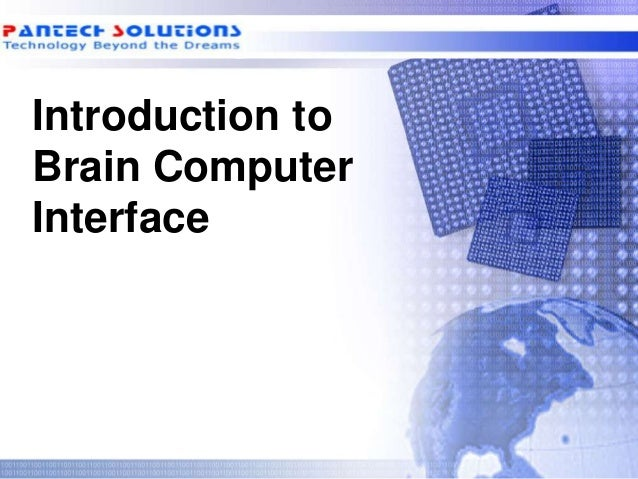 Introduction to Brain Computer Interface