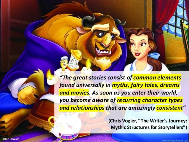 """""""The great stories consist of common elements found universally in myths, fairy tales, dreams and movies. As soon as you e..."""
