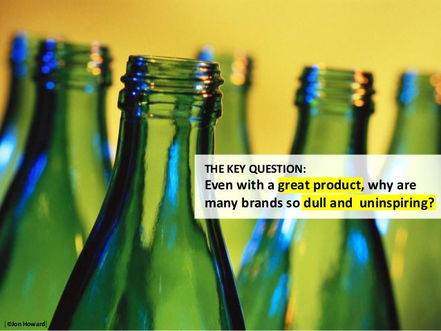 http://justglasssite.com/glass-pics/glass-bottles-10.jpg THE KEY QUESTION: Even with a great product, why are many brands ...