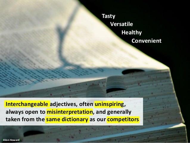 http://www.flickr.com/photos/alittlesparc/6110493314/ Interchangeable adjectives, often uninspiring, always open to misint...